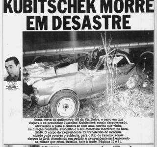 Jornal da Tarde: a morte de Juscelino Kubitschek numa curva da Via Dutra